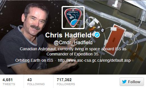 Chris Hadfield  @Cmdr_Hadfield