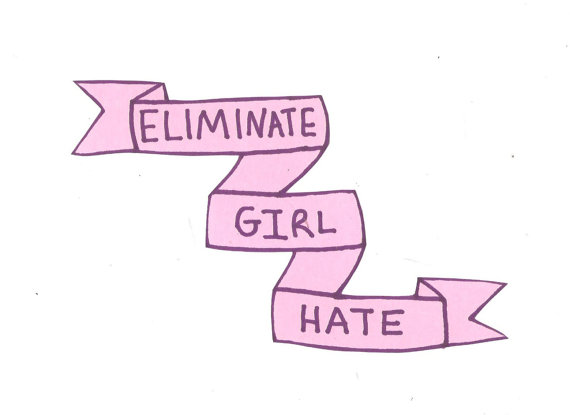 Eliminate Girl Hate. Photo by http://mommadot.com/wp-content/uploads/2015/08/eliminating-girl-hate-101.jpg